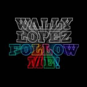 Wally López - Follow me