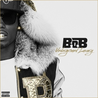 B.o.B - Underground luxury